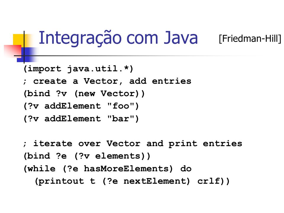 Integração com Java [Friedman-Hill] (import java.util.*)